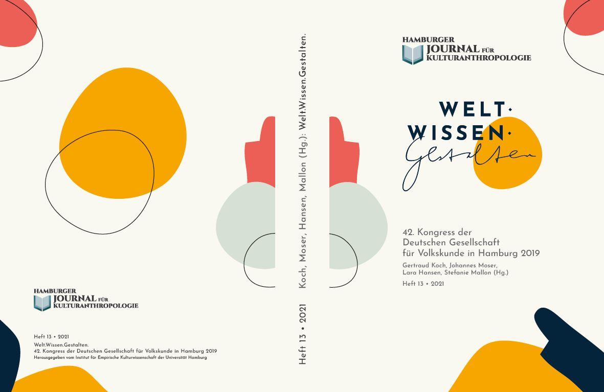 Ansehen Nr. 13 (2021): Welt. Wissen. Gestalten. 42. Kongress der Deutschen Gesellschaft für Volkskunde (dgv) 2019