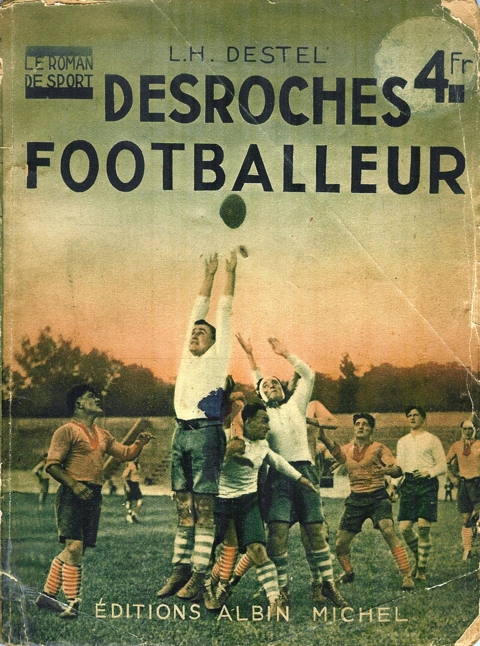 Cover von L.H. Destels Rugbyroman (Albin Michel, 1924)